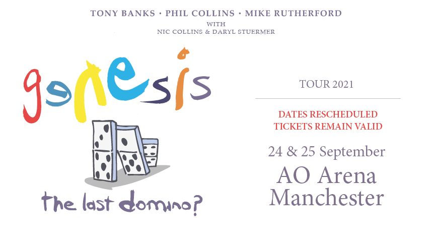 🔁 Legendary supergroup @genesis_band have rescheduled #TheLastDomino? tour dates at #Manchester's @AOArena - the gigs will now take place 24 & 25 September 2021.  🎫🎫  Tickets will remain valid for these new dates.