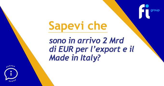 -  tramite il  saranno stanziati 2 miliardi di euro per l'#internazionalizzazione e l'#export....
