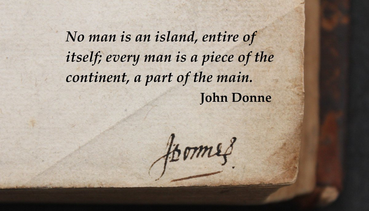 Priest & poet John Donne was born #OnThisDay in 1572. We hold a book once owned by Donne in our collections.   Written as he recovered from a serious illness, Donne's words seem especially relevant today.   #FridayThoughts #OTD