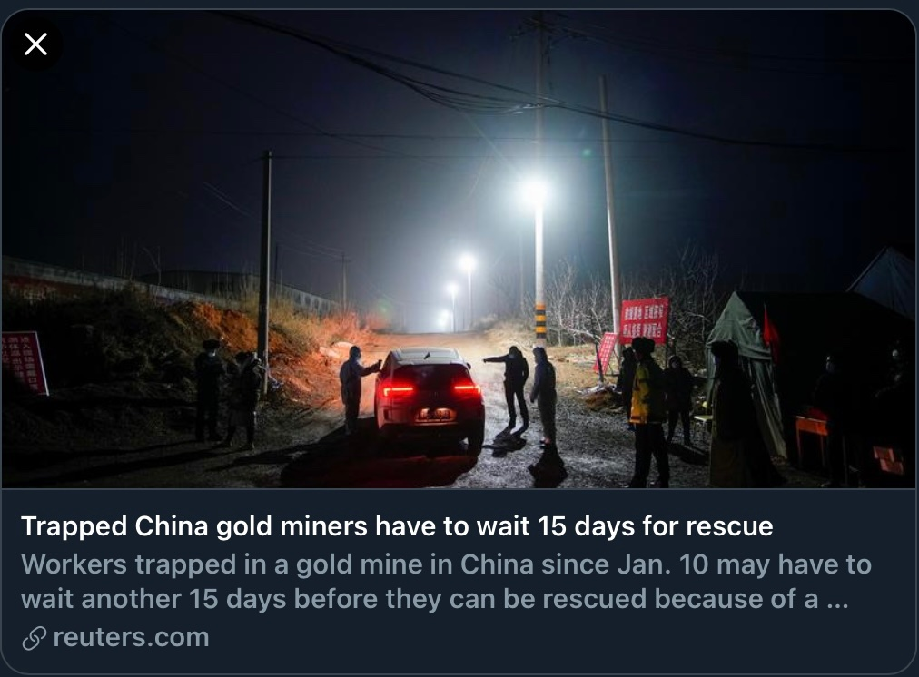 @desertfox61I #GoldenChild   -With all its fake bravado of #Technical advancements #China unable to rescue miners -Poor miners are trapped since 10 Jan -1 died, 11 alive & 10 are missing -Miners feel abandoned, the usual practice of #CCP -What a shame...