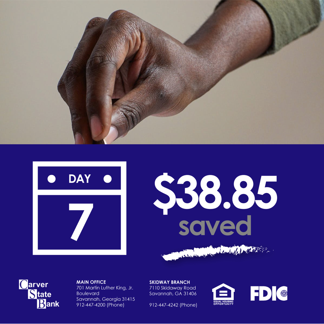 We're 7 days into our 90 days of Saving Campaign. If you've been doing it from the beginning, you've saved $38.85 already. If not, it's not too late to join us!   #carverstatebank #carver #bank #family #saving #investments #wealth #blackownedbank #bankblack #smallbusinesses #loan