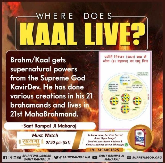 "#यह_काल_का_लोक_है #GodMorningFriday  Kaal shows his huge from with thousand head,ears,eyes and feet and says ""I am enlarged kaal and have appeared to eat all""  Kaal is Devil @SaintRampalJiM #MustListen_Satsang on IswerTv 8:30 pm everyday"