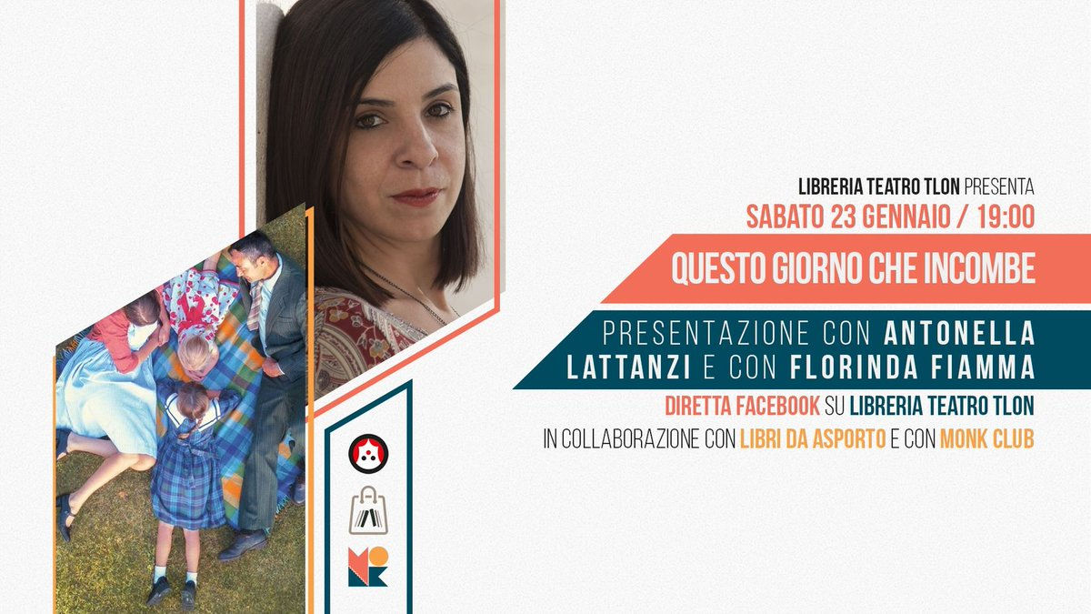 Domani ore 19   Presentazione di #QuestoGiornoCheIncombe con @anto_lattanzi  e @FlorindaFiamma  in diretta Facebook dalla pagina #LibreriaTeatroTlon  https://t.co/gYZxD6RuaH https://t.co/FMpjHtssXE