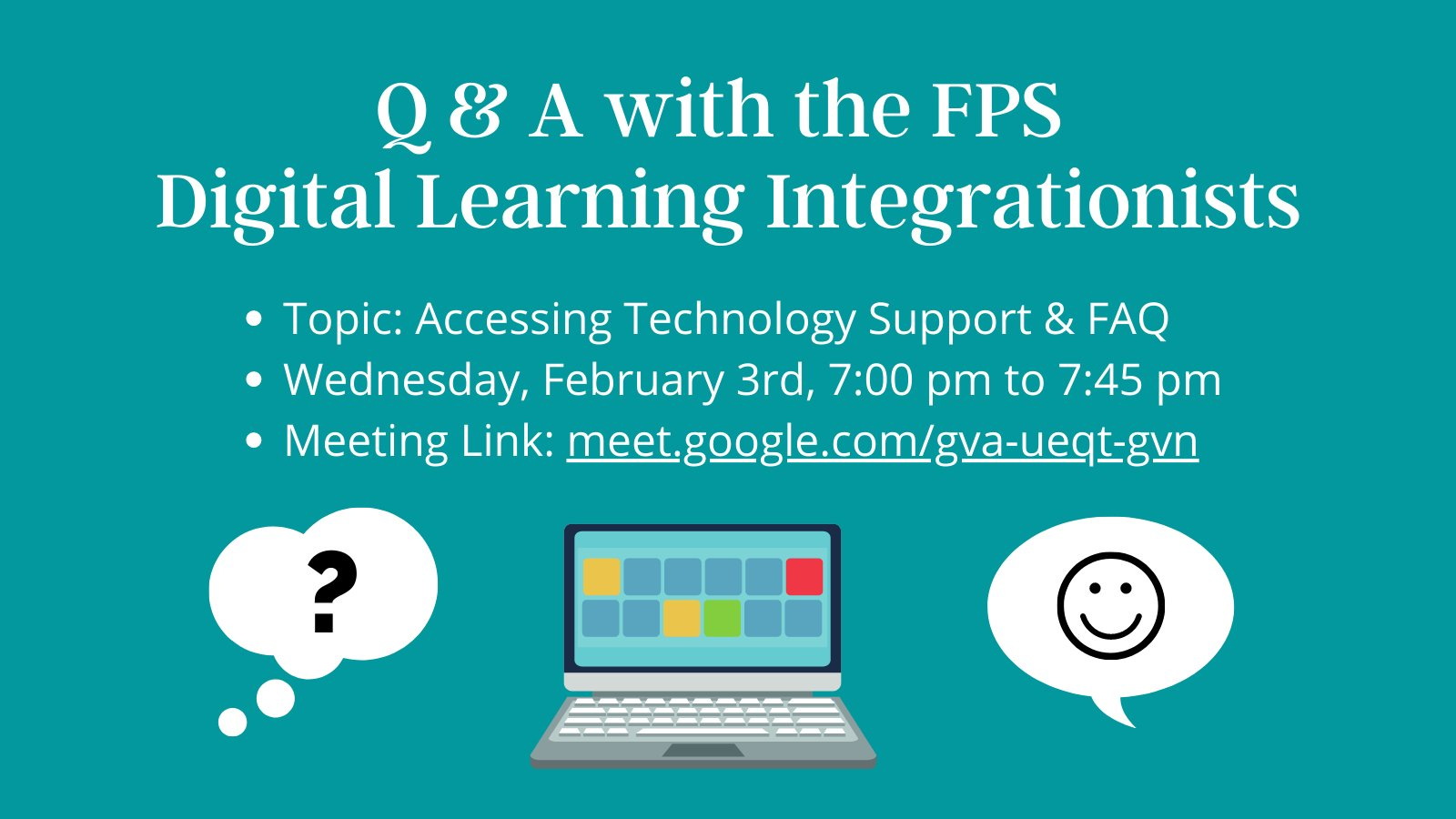 Q & A with the FPS Digital Learning Integrationists - Feb 3