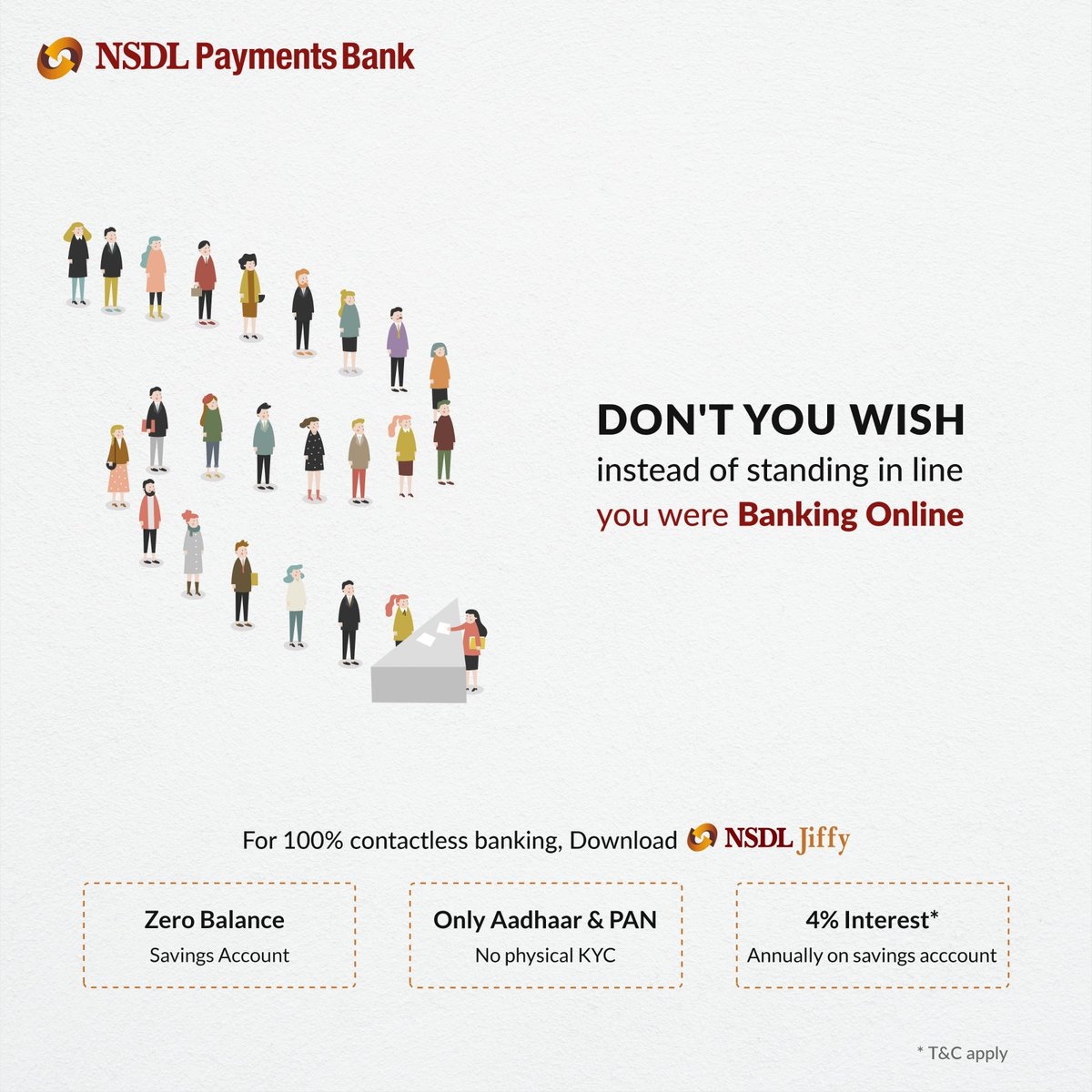 Why waste time standing in queues when you could bank from home, just using your mobile. Open a Zero Balance account within a few minutes. Download NSDL Jiffy   #NSDLJiffy #NSDLPaymentsBank #NSDL #DigitalBanking #BankFromHome #ContactLessBanking