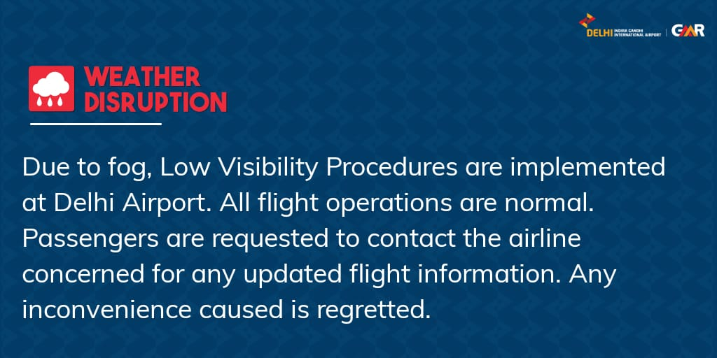 Update issued at 0001 hours: For live updates on the fog situation, visit  #FogAlert #DelhiAirport