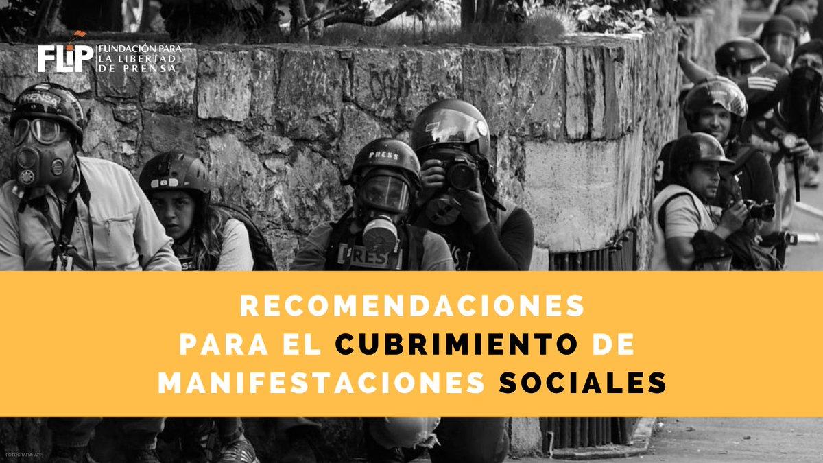 #HoyEnLaFLIP compartimos algunas recomendaciones para el cubrimiento periodístico de manifestaciones sociales.📸  Fueron construidas teniendo en cuenta las actualizaciones a las normativas frente al uso de la fuerza pública en protestas. ➡️  Abrimos hilo 🧵