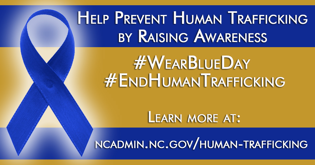 Today, state employees from across the state are encouraged to wear blue in recognition of human trafficking awareness month. Read more here:  #wearblueday #EndHumanTrafficking  @CouncilNC