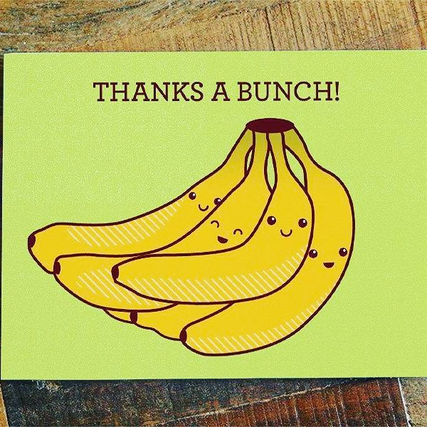 Thank your friends and family for their gift or time with this fun thank you bananas pun card.  #fun #positivity #pun #punny #cards  #carddesign #card #stationary #fridayvibes #fridayfeeling #weekends #Friends #weekendvibes #banana #thankyou