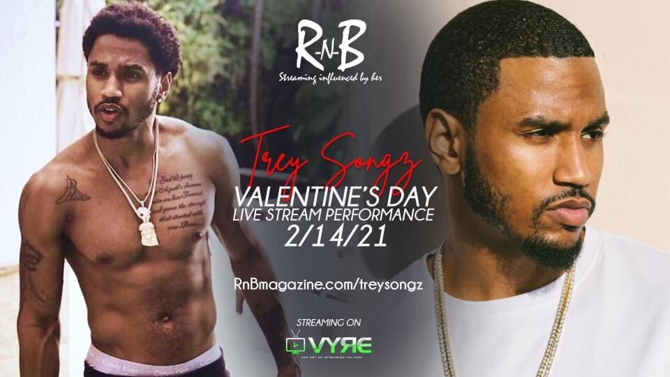 .@TreySongz & RNB Magazine TV partner up for an exclusive live stream Valentine's Day experience on February 14th on Vyre Live. Stream the event on Apple TV, Roku, Amazon Fire, Android, iPhone, & the web Log on to