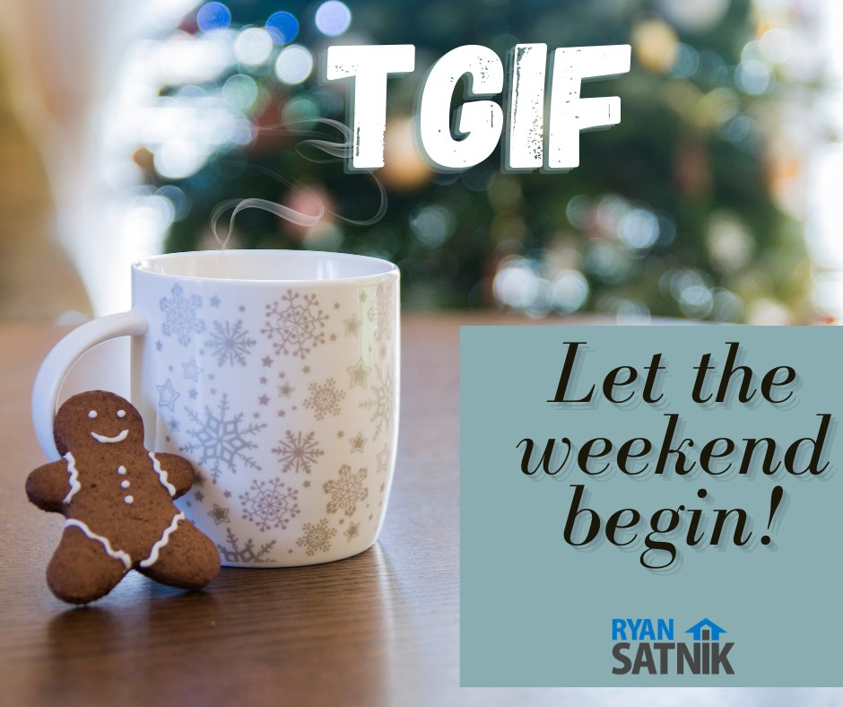 TGIF! We made it through another week. #tgif #fridayvibes #kingstonmortgage