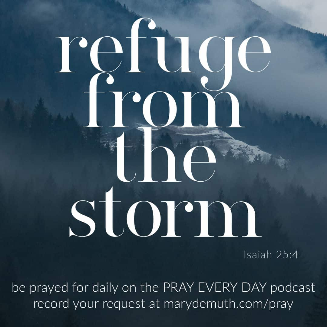 Are you walking into or through a storm right now? I pray you would experience the anchor of God. Isaiah 25  #prayeveryday #prayeverydayshow #prayingscripture #praythebible #prayer