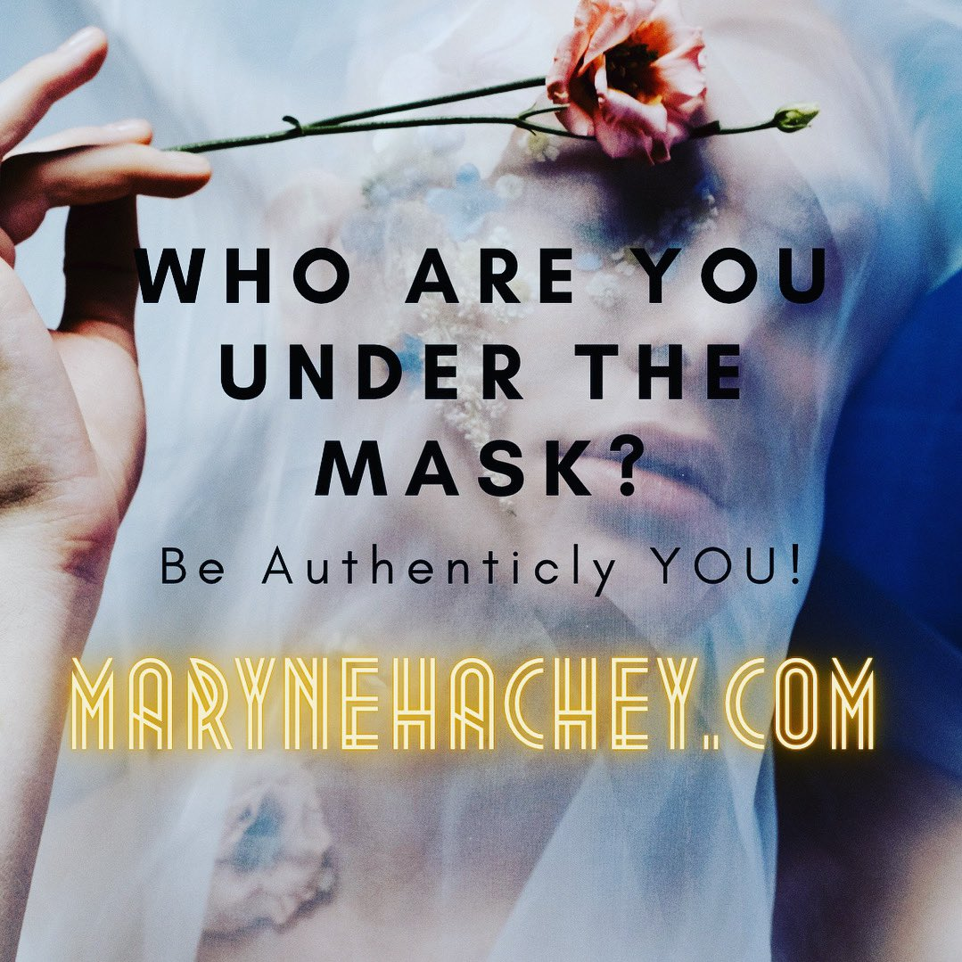 Who are You under the Mask?  Maryne Hachey Psychic Medium Intuitive Healer     #psychic #intuitive #healer #paranormal #mediumship #iseedeadpeople #angels #angeltherapy #change #Joy #expansion #truth #clairvoyant #awareness #frequency