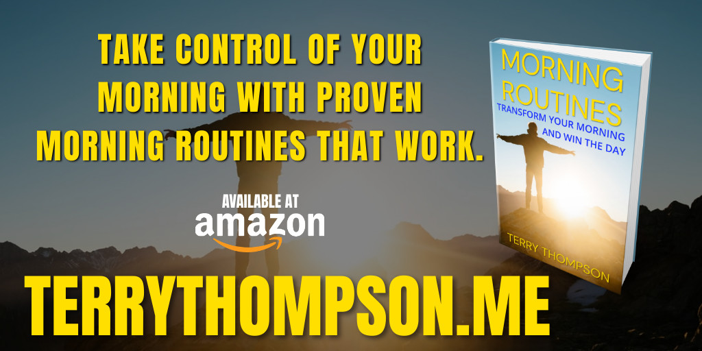 Take control of your life with better routines.  Morning Routines by @TerryWThompson is available at   #asmsg #iartg #amreading #motivation #inspiration #routine #morningroutine #success #entrepreneur #highperformance #habits #hustle #grind #99cents