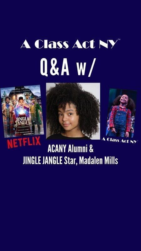 Watch A Class Act NY's entire Q&A with #JingleJangle star and #SchoolOfRock alum Madalen Mills!