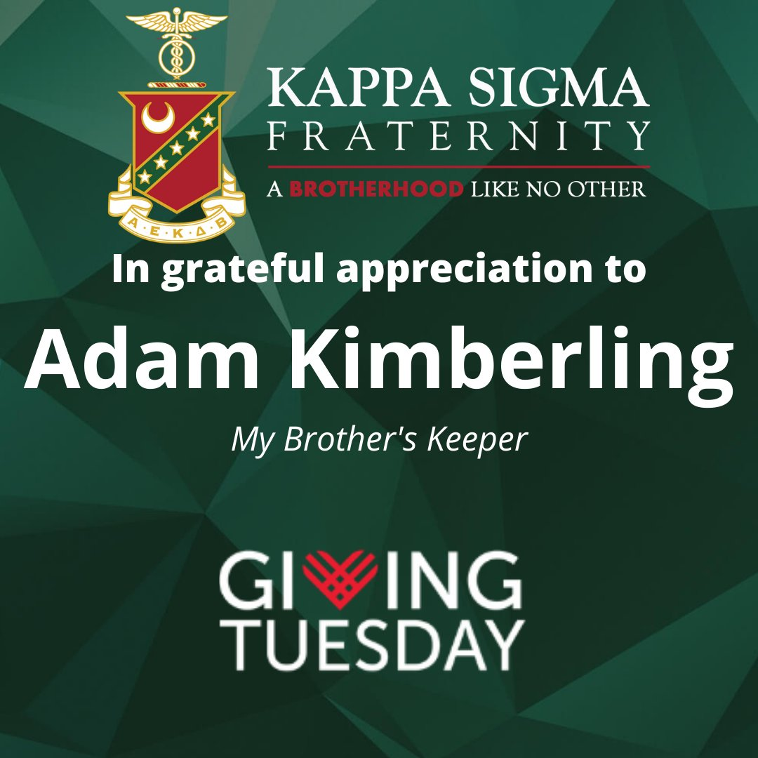 We had a small mix up, but the Gamma-Chi Chapter of Kappa Sigma thanks Alumnus and former Grand Master Adam Kimberling for his donation during #GivingTuesday! #AEKDB #EMAW #BetterLateThanNever