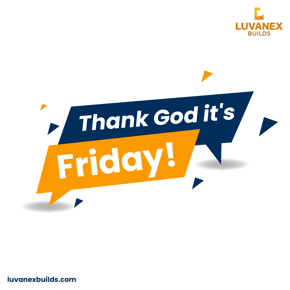 Friday is here!! Are you ready for the weekend?  #LuvanexBuilds #FridayFeeling