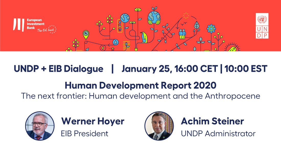 🗓️Mark your calendar for our Dialogue with the @EIB on #HDR2020 on 25 January at 10am ET. Join the conversation between our Administrator @Asteiner and EIB Pres Werner Hoyer on the big themes and solutions identified in the latest #HumanDev Report.  RSVP: