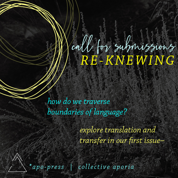 Our first issue, Re-Knewing, challenges our rigid habits of literature and opens new channels for encounter.  #SubmitYourWork at   #CallForSubmissions #LitMag #Writing #Poetry #Art #WritingCommunity #PoetryCommunity #WritingSubmissions #CollectiveAporia