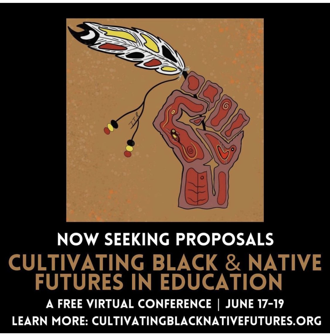 Proposals open for a free online conference focused on CULTIVATING BLACK & NATIVE FUTURES in EDUCATION. Acknowledging that this good work has been in motion, and will continue. Grateful to work w/the brilliant @eveewing on what we hope will be powerful & meaningful! Please share!