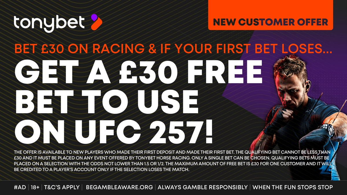 TONYBET NEW CUSTOMER EXCLUSIVE OFFER!!!!  ❍ Join TonyBet. ❍ Bet £30 on horse racing. ❍ Receive a £30 free bet to use on #UFC257 if your first bet loses.  CLAIM HERE:   #Ad   New Customer Offer   18+   T&Cs Apply  