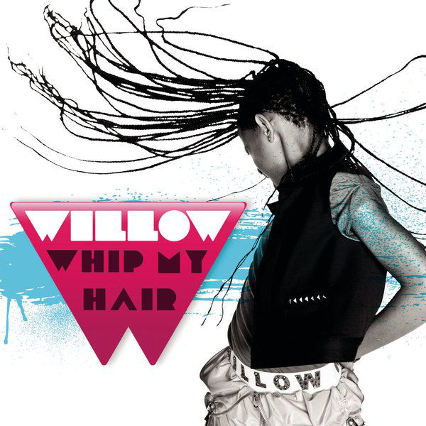 #TodaysHits Whip My Hair by @OfficialWillow   Buy song