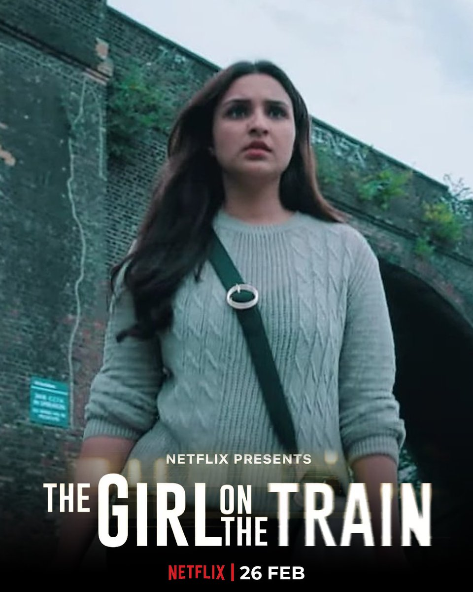 Join @ParineetiChopra On A Train Journey Like Never Before.  ⚠️ : What You See, Can Hurt You!  Premieres 26Th Feb,Only On @Netflix .  #ParineetiChopra • #TheGirlOnTheTrain • #TGOTT