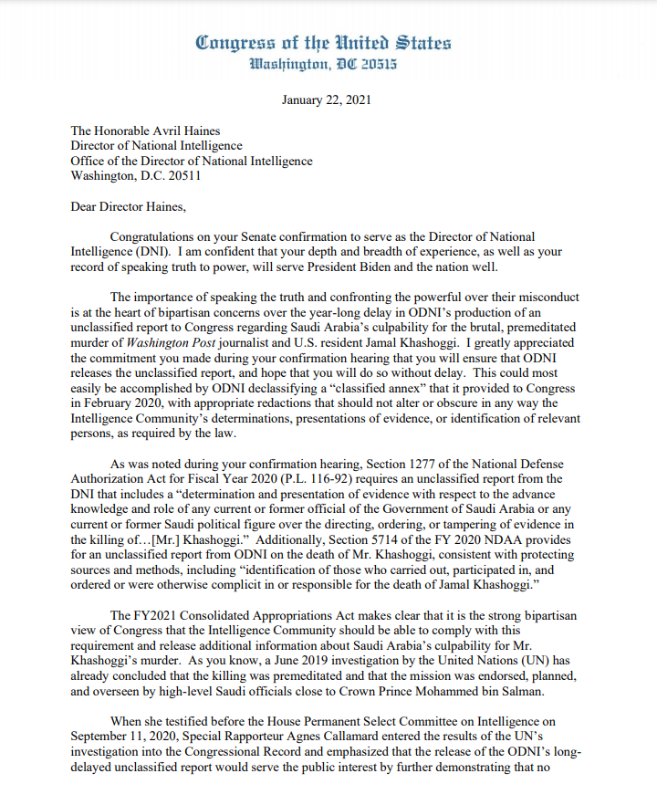 The brutal murder of Jamal Khashoggi was an assault on human rights.  But for a year the Trump Admin refused to make public an unclassified report on Saudi Arabia's culpability.  I have asked Director Haines to declassify this report. There must be accountability and justice. https://t.co/yr5fukB7vh