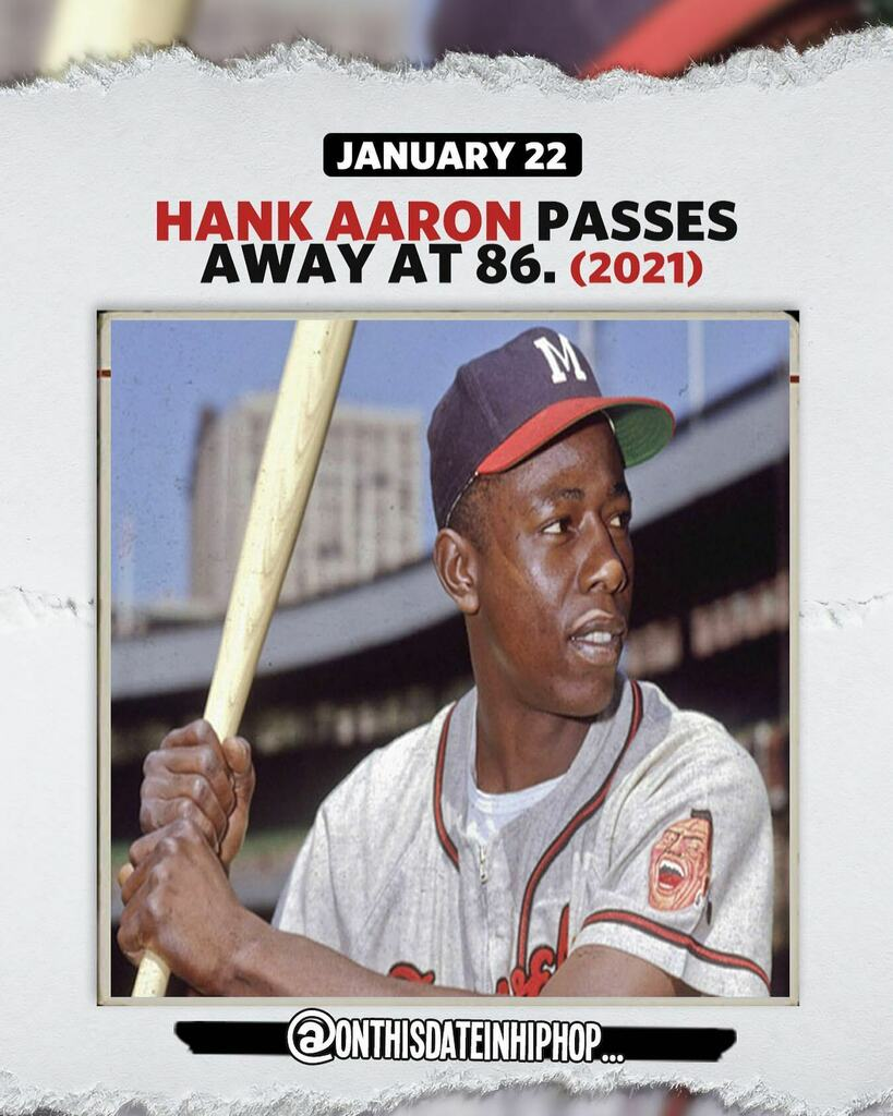 """#OnThisDateInHipHop, it is being reported that #baseball LEGEND #HankAaron has passed away at the age of 86.  Besides catching a few name drops in songs like #DownBad off #JCole's #DreamersIII and @ESGWorld's """"What You See,"""" Hank Aaron is also the reason…"""