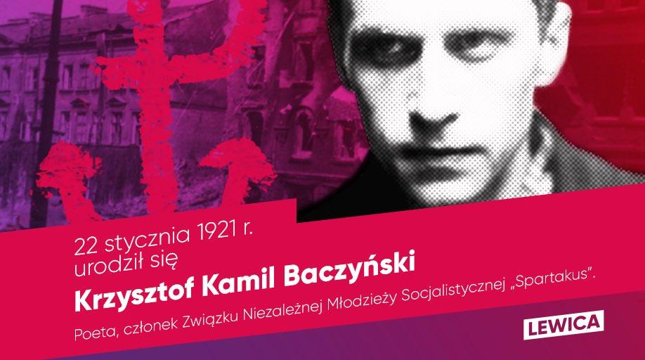 """22 stycznia 1921 r. urodził się Krzysztof Kamil #Baczyński, wybitny poeta, jeden z przedstawicieli pokolenia Kolumbów, socjalista, związany Organizacją Młodzieży Socjalistycznej """"Spartakus"""", która działała pod patronatem @PSocjalistyczna."""