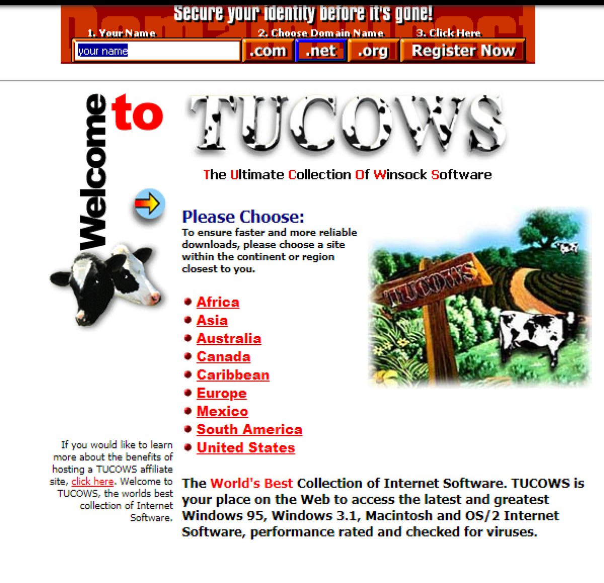 We've been handed a copy of the TUCOWS site before its closure. Thanks for reaching out to us, TUCOWS. For the curious, the software moved from Winsock Software to Windows software, and DOS/Previous OSes drifted off, so this is relatively modern. It's about 200gb/54,000 files.