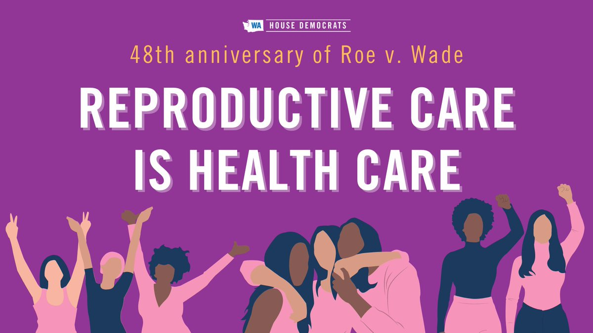 Today is the 48th anniversary of Roe v. Wade.⁠  ⁠Reproductive care is health care & we are working to ensure more Washingtonians have access to these services.⁠ #waleg #reproductivecare #RoevWade #Roe48 #RoeAnniversary