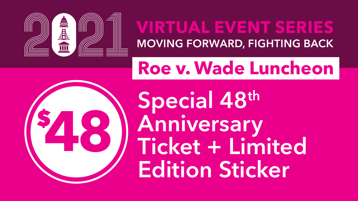 In honor of the 48th anniversary of #RoevWade we're offering a special $48 ticket to our Roe v. Wade Luncheon with a limited edition sticker. Get yours now!