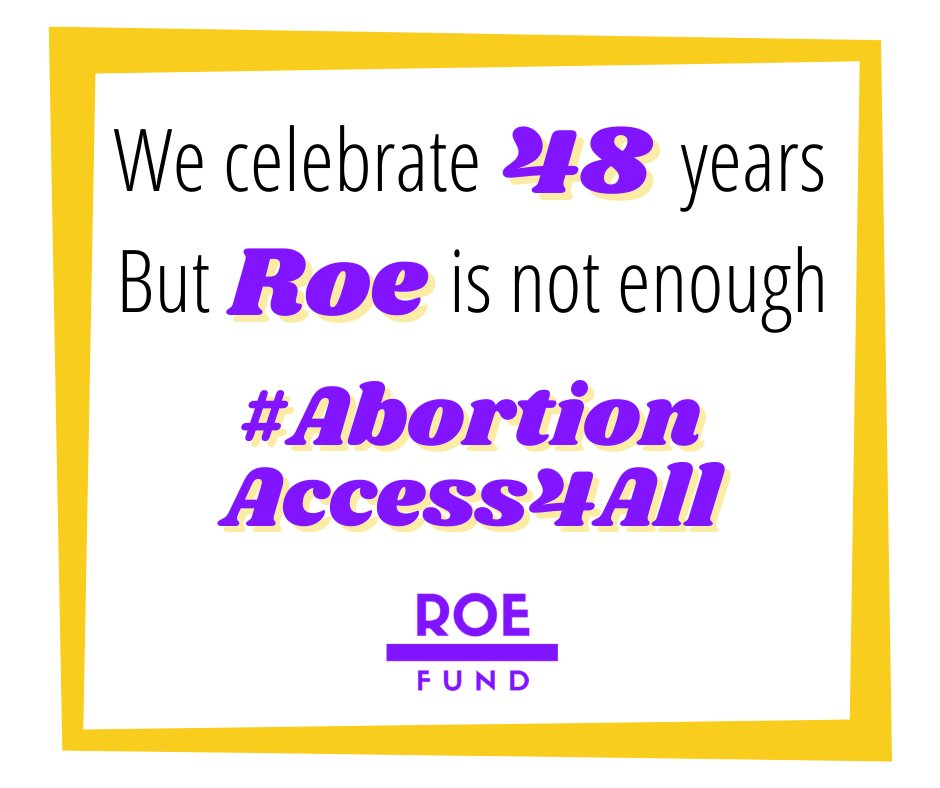 #RoevWade turns 48 today! But we know a theoretical right means nothing without financial access, with Black & Indigenous folks disproportionately harmed by abortion bans. Join us in the fight; we won't stop until we reach #AbortionAccess4All ! <3