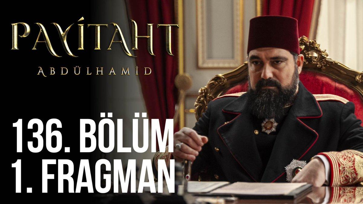"""""""Tahsin Paşa!"""" #PayitahtAbdülhamid 136. Bölüm 1. Fragman"""
