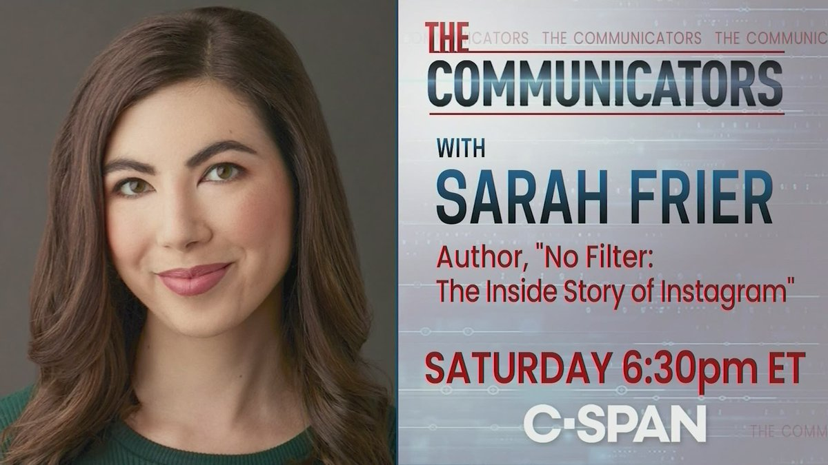 """The Communicators: @sarahfrier, author of """"No Filter: The Inside Story of Instagram"""", discusses the growth of Instagram and its effect on social media - 6:30pm ET on C-SPAN https://t.co/o8QnlkUzsU https://t.co/zskJX9FDJb"""