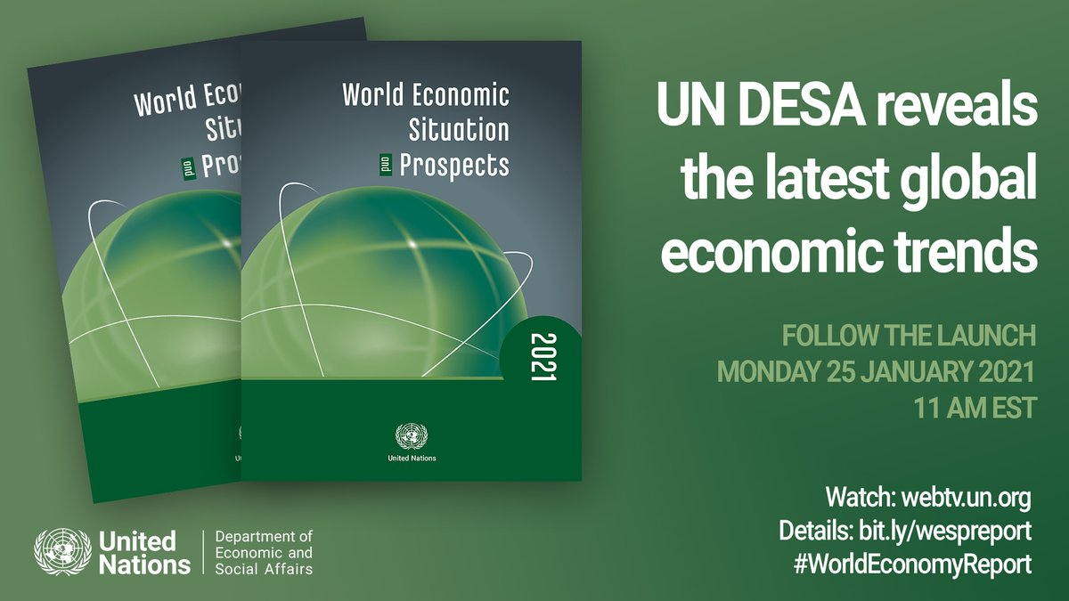 📢 COMING UP: @UNDESA is launching the latest #WorldEconomyReport  Find out today where the global economy will be headed tomorrow and learn more about the importance of a sustainable and #GreenRecovery from #COVID19.  📆 25 January at 11 a.m. EST  ➡️