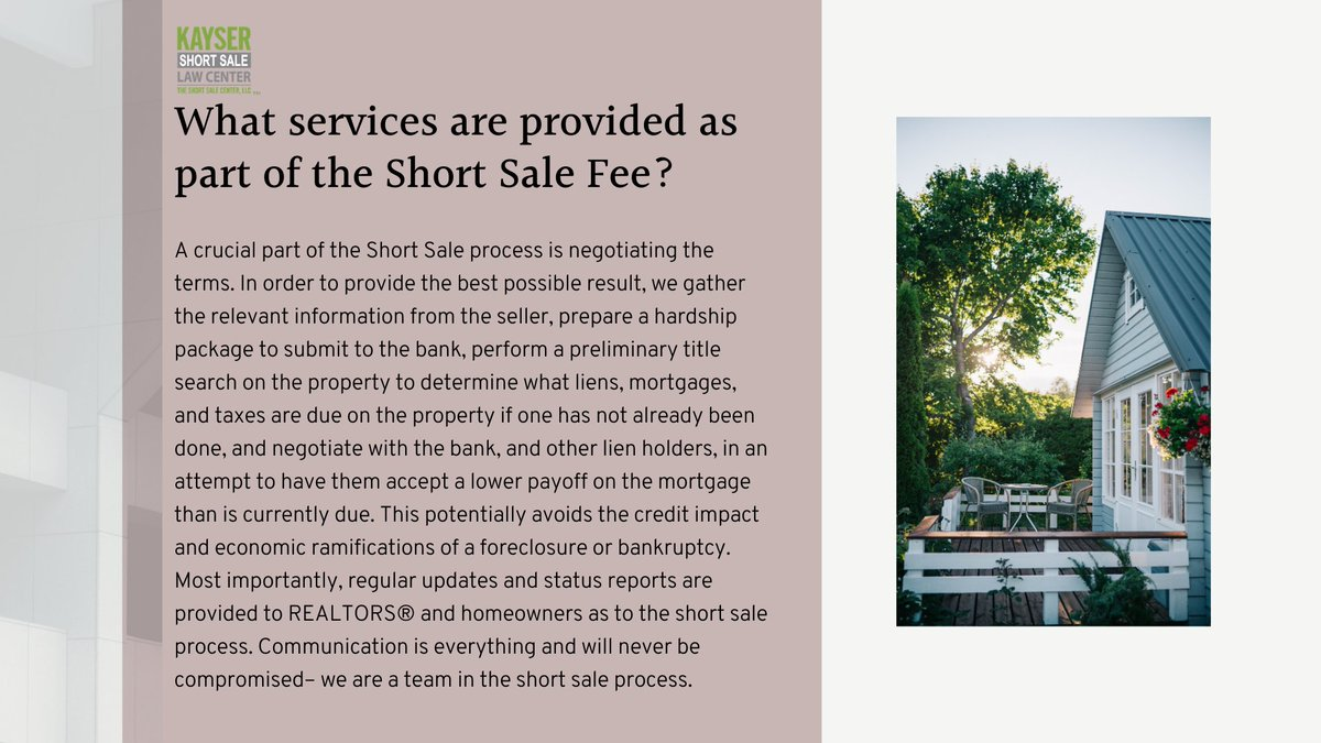 FAQ: What services are provided as part of the Short Sale Fee?     #KayserShortSale #ShortSale #RealEstate #homesales #mortgage #foreclosure #shortsaleattorney