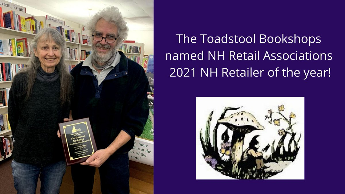 The NH Retailer of the Year Award is a prestigious recognition of a retailer in the state who has met the highest standards of excellence. #toadstool #bookstore #bestretailer #independentbookstore #2021awards #yayus