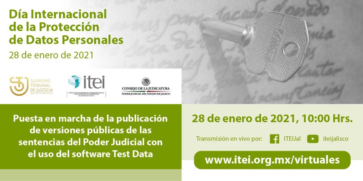 Los invitamos este próximo 28 de enero #DíaInternacionaldelaPDP para la puesta en marcha de la publicación de versiones públicas de las sentencias del #PoderJudicial con el uso del software #TestData. @Judicatura_JAL. #LaHistoriaSigue #ITEIContigo https://t.co/gOsw5BFgIK