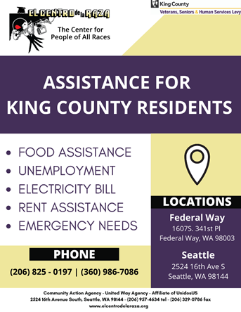 If you need immediate assistance we can help you at no cost! | Phone: (206) 825-0197 / Email: benefits@elcentrodelaraza.org   #COVID #Help #ElCentroDeLaRaza #KingCounty #Assistance