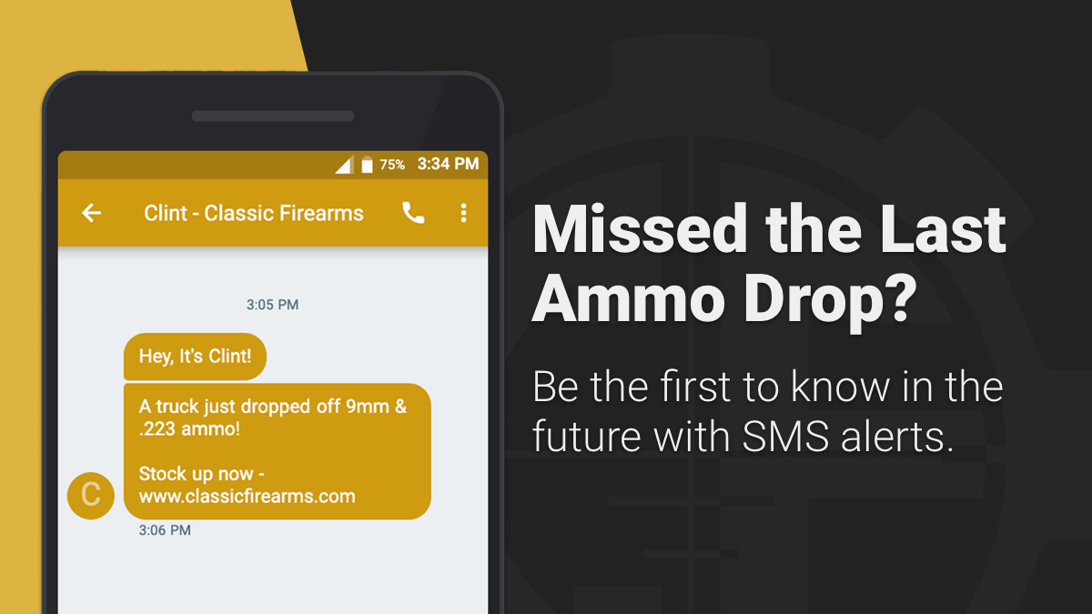 Tired of missing out on ammo drops? We get it, ammo is hot nowadays 🔥 but the truth is, our SMS subscribers get notified FIRST for ammo as soon as it hits the loading dock. Want to be the very first to know about fresh ammo drops? Sign up for SMS alerts -
