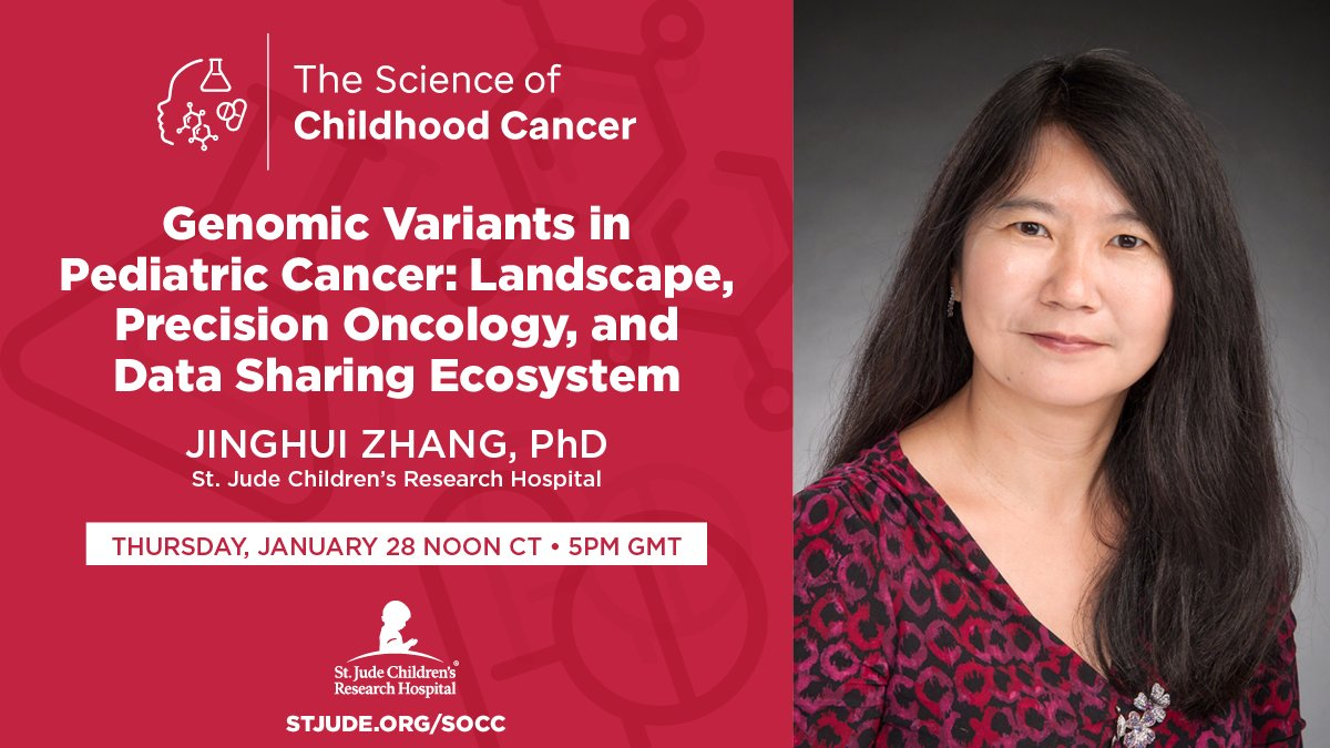 """Join us for our first """"The Science of Childhood Cancer"""" virtual lecture as Dr. Jinghui Zhang of St. Jude speaks on """"Genomic Variants in Pediatric Cancer: Landscape, Precision Oncology, and Data Sharing Ecosystem"""" Thurs, Jan 28 at noon CT/5 pm CMT. https://t.co/fWyKfkmfJe #SOCC21 https://t.co/tUAjpkFBQZ"""