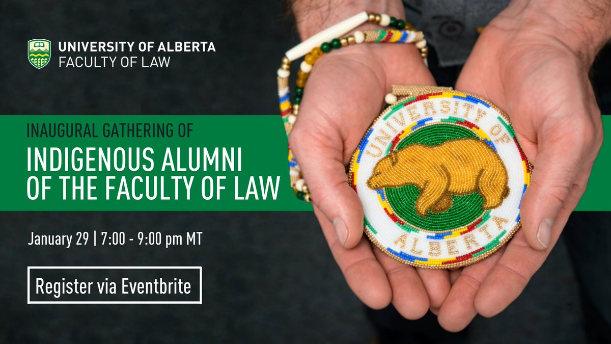 Indigenous #UAlbertaLaw alumni, join us for this inaugural gathering on Jan 29! The program includes keynote remarks from prominent alumni, a visual presentation of photos & reconnecting via breakout groups. REGISTER: ow.ly/yZAX50Dg5tN READ MORE: ow.ly/bt0l50Dg5tM