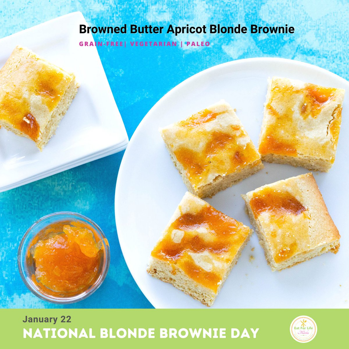Happy National Blonde Brownie Day! 😊 #nutritious #delicious to help achieving our #snackalicious 2021 #health #goals. I got you! 🥰 Happy Friday! 😊   #nationalblondebrownieday #apricot #healthybaking #vegetarian #paleo #baking #canadianblogger #glutenfree #dairyfree