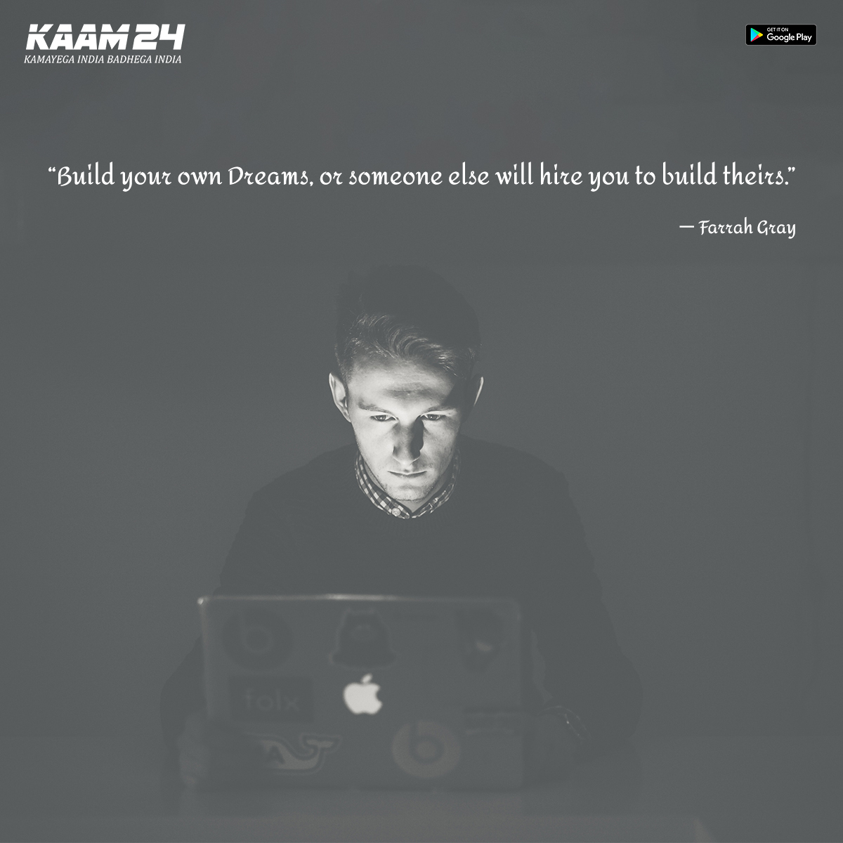 Build Your Own Dreams. Or Someone Else Will Hire You To Build Theirs.                                                                         _FARRAH GRAY ✍ ● ● ● #ARRAHGRAY #kaam24  #motivation #inspiration #love #life #motivationalquotes #quotes #mindset #believe #goals