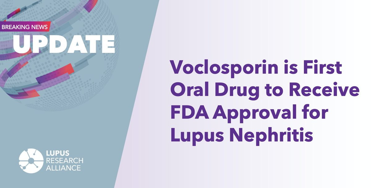We are excited to share that the @US_FDA approved the use of @AuriniaPharma Lupkynis™️ (voclosporin) as the first oral treatment developed specifically for adults with active #lupusnephritis in combination with standard of care.  Read more: