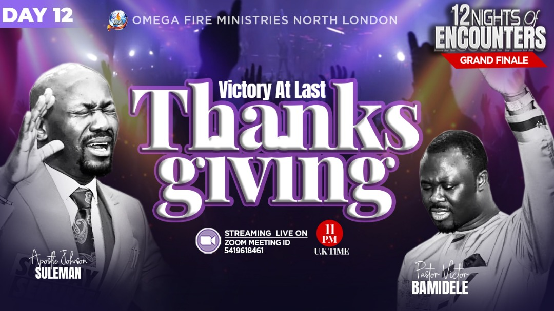 It has been a glorious encounter with God! Join @PVictorbamidele for the grand finale of 12 days of Encounters in a #victory service of #thanksgiving. It is not too late to be a partaker...tonite @ 11pm live on #zoom is an opportunity you won't want to miss...see you there