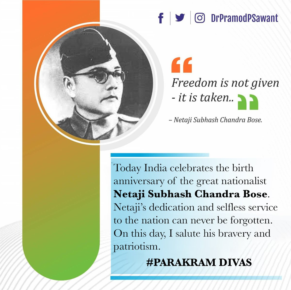 Today India celebrates the birth anniversary of the great nationalist Netaji #SubhasChandraBose. Netaji's dedication and selfless service to the nation can never be forgotten. On this day, I salute his bravery and patriotism. #ParakramDivas