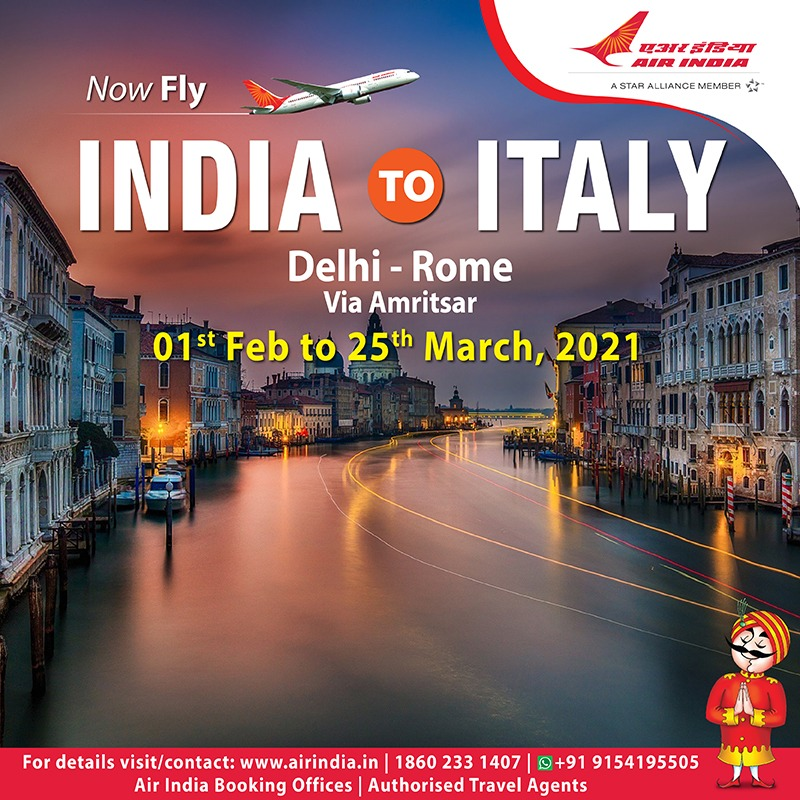 #FlyAI: Air India will operate between India & Italy (Delhi-Amritsar-Rome) from 1st Feb to 25th March '21.    Bookings open through Air India Website, Booking Offices, Call Centre and Authorized Travel Agents.  For detailed schedule please log on to .